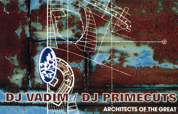 DJ Vadim Primecuts Architects Of The Great